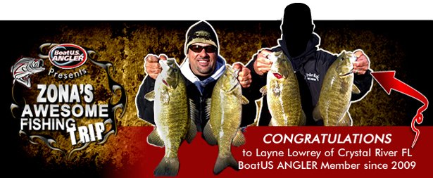 Zona's Awesome Fishing Trip 2011 contest winner