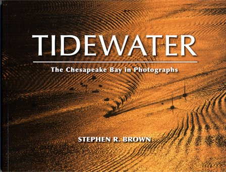 Cover photo of Tidewater: The Chesapeake Bay In Photographs