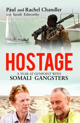 Cover of Hostage: A Year At Gunpoint With Somali Gangsters
