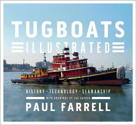 Tugboats Illustrated: History, Technology Seamanship book cover