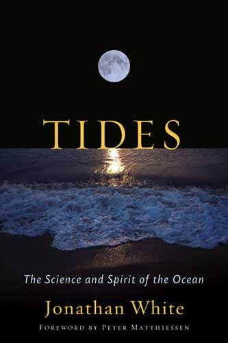 Tides: The Science And Spirit of the Ocean book cover