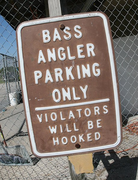 Bass Angler Parking Only sign